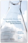 Accessible Elements: Teaching Science Online and at a Distance