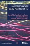 Políticas educativas y buenas prácticas con TIC